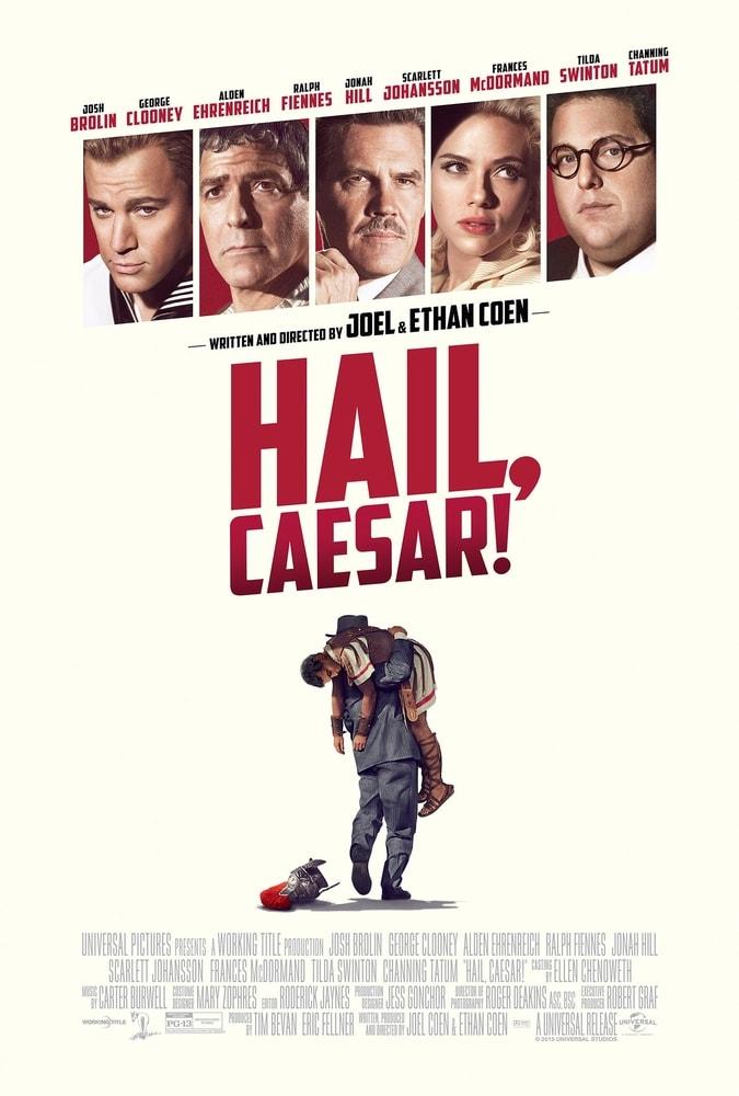 Hail Caesar! (2016) - cronică de A.S.