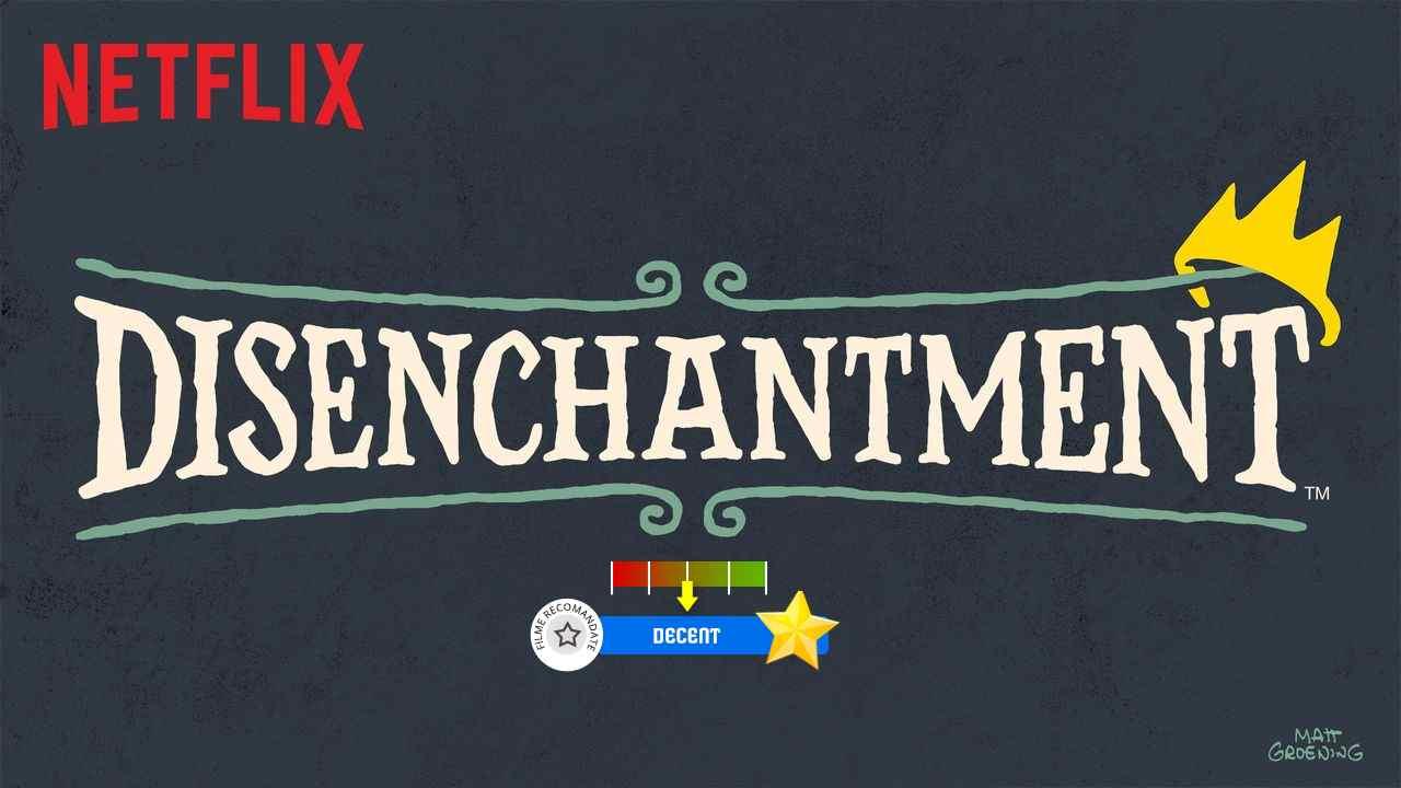 Disenchantment (2018- )