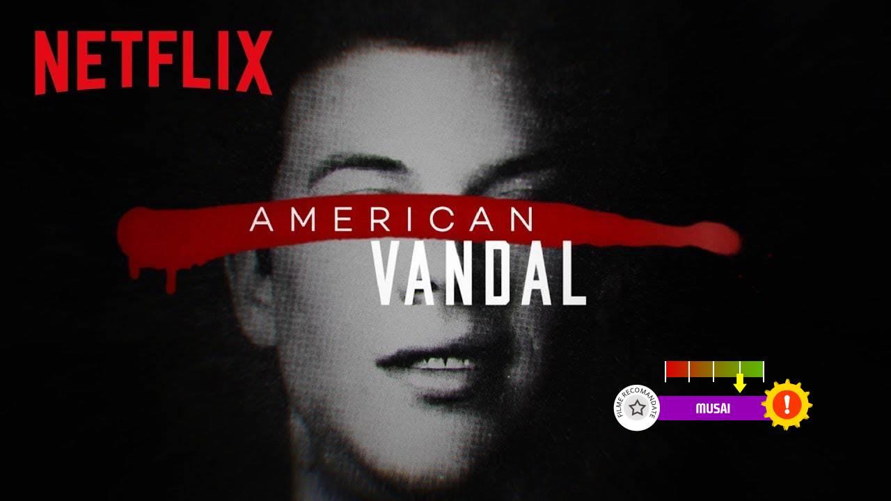 American Vandal (2017-2018)