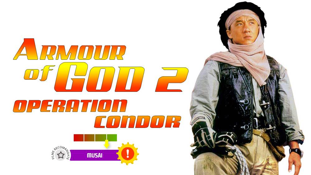 Armour of God 2: Operation Condor (aka. Fei ying gai wak) (1991)