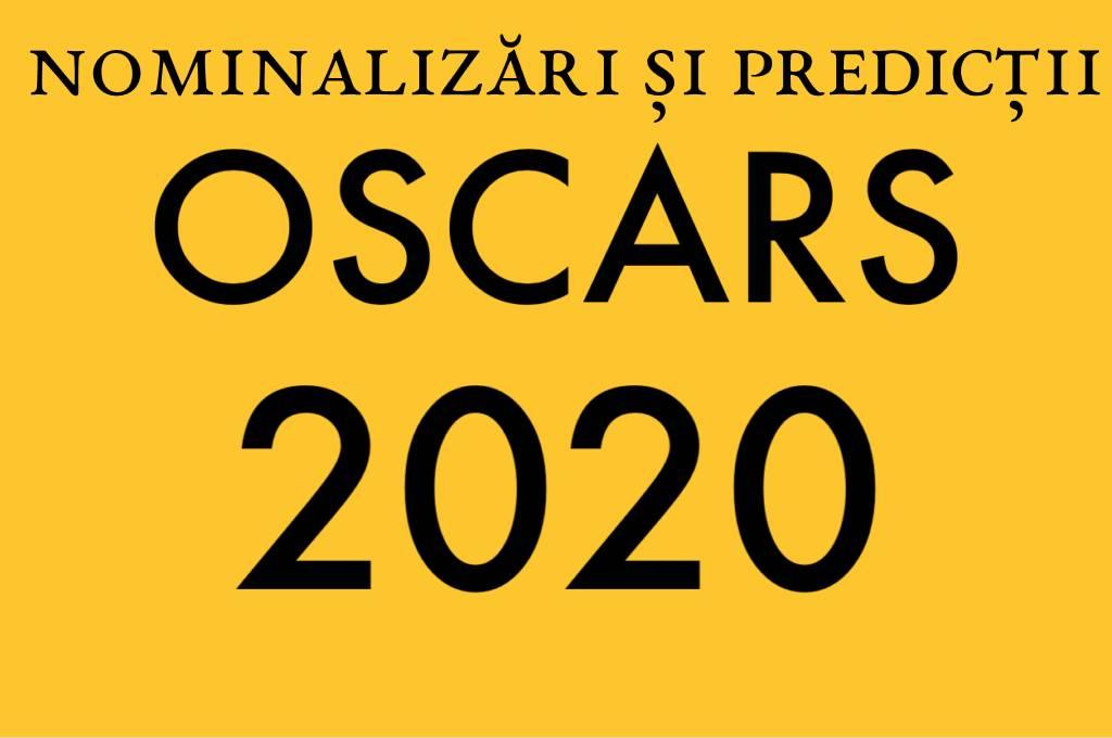 Nominalizări și predicții Oscar 2020