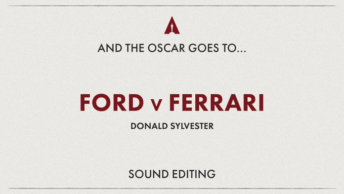 Best Sound Editing Ford v Ferrari – Donald Sylvester Joker – Alan Robert Murray 1917 – Oliver Tarney and Rachael Tate Once Upon a Time in Hollywood – Wylie Stateman Star Wars: The Rise of Skywalker – Matthew Wood and David Acord