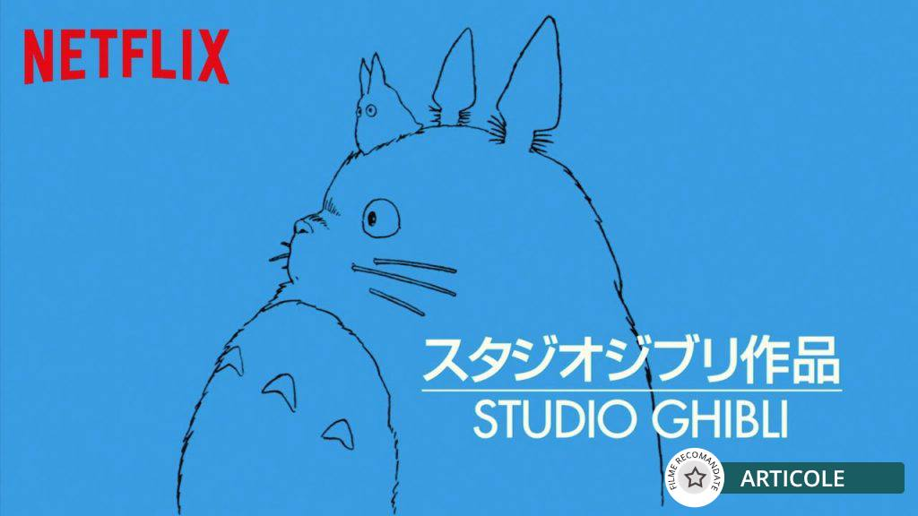 Studioul Ghibli pe Netflix!