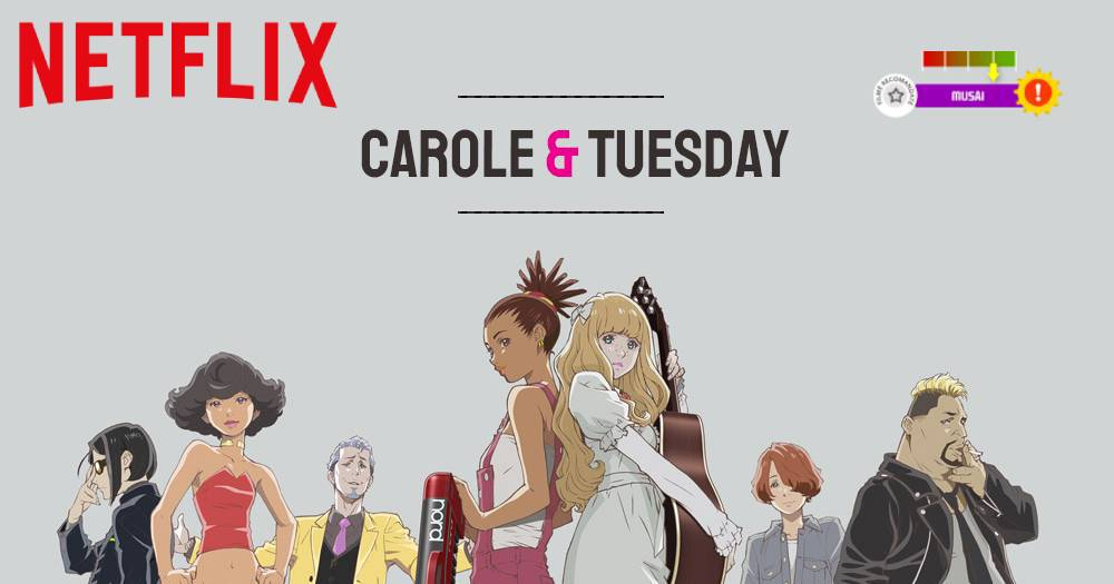 Carole & Tuesday (2019)