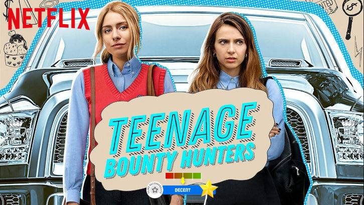 Teenage Bounty Hunters (2020- )