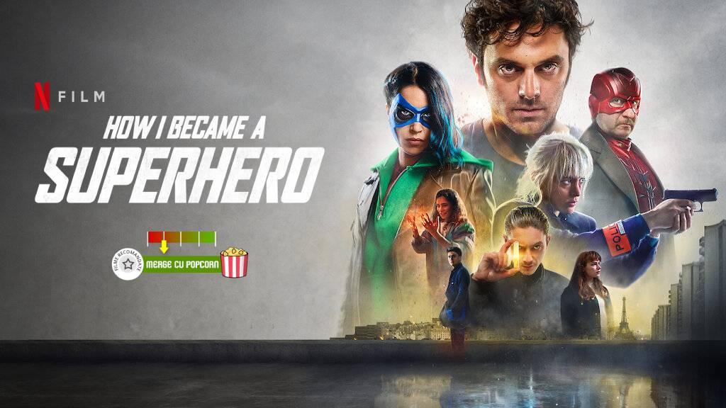 How I Became a Super Hero (aka. Comment je suis devenu super-héros) (2021)